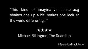 Operation Black Antler The Guardian Review